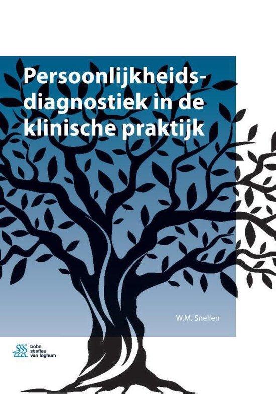 Persoonlijkheidsdiagnostiek in de klinische praktijk - W.M. Snellen |