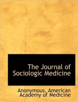 The Journal of Sociologic Medicine