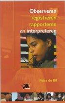 Observeren Rapporteren Interpreteren