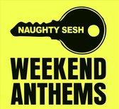 Weekend Anthems (Mixed By Majestic)