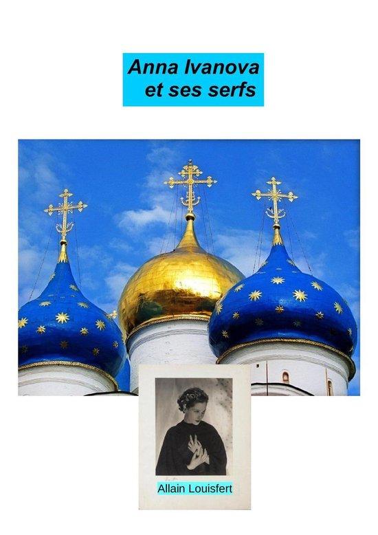 Anna Ivanova et ses serfs