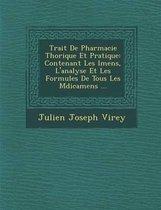 Trait de Pharmacie Th Orique Et Pratique