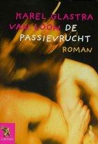 De passievrucht - Karel Glastra van Loon