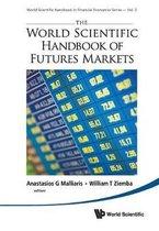 World Scientific Handbook Of Futures Markets, The