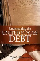 Understanding the United States Debt