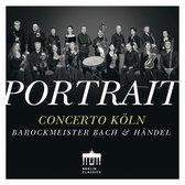 Portrait: Concerto Koln: Barockmeister Bach & Hand