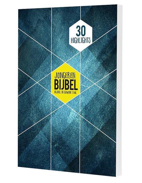 30 highlights uit de jongeren bijbel - Diverse auteurs |