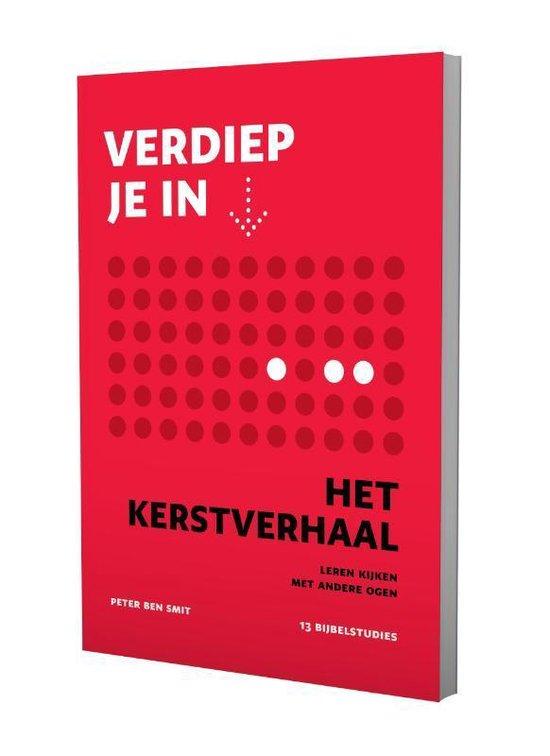 Verdiep je in... - Het Kerstverhaal - Peter Ben Smit pdf epub