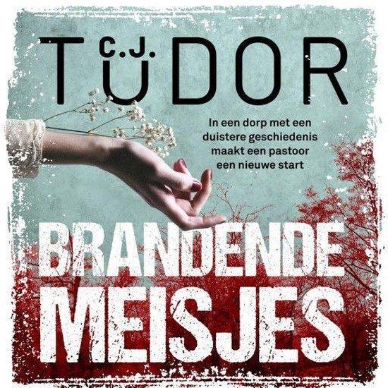 Boek cover Brandende meisjes van C.J. Tudor (Onbekend)