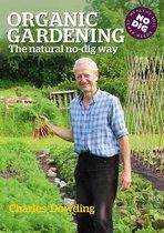 Boek cover Organic Gardening van Charles Dowding (Paperback)