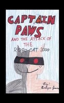Captain Paws and the attack of the Robo-Cat 2000