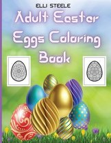 Adult Easter Eggs Coloring Book