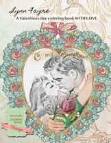 To My Sweetheart A Valentines day coloring book WITH LOVE