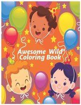 Awesome Wild coloring Book