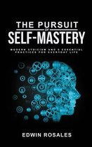 The Pursuit of Self Mastery