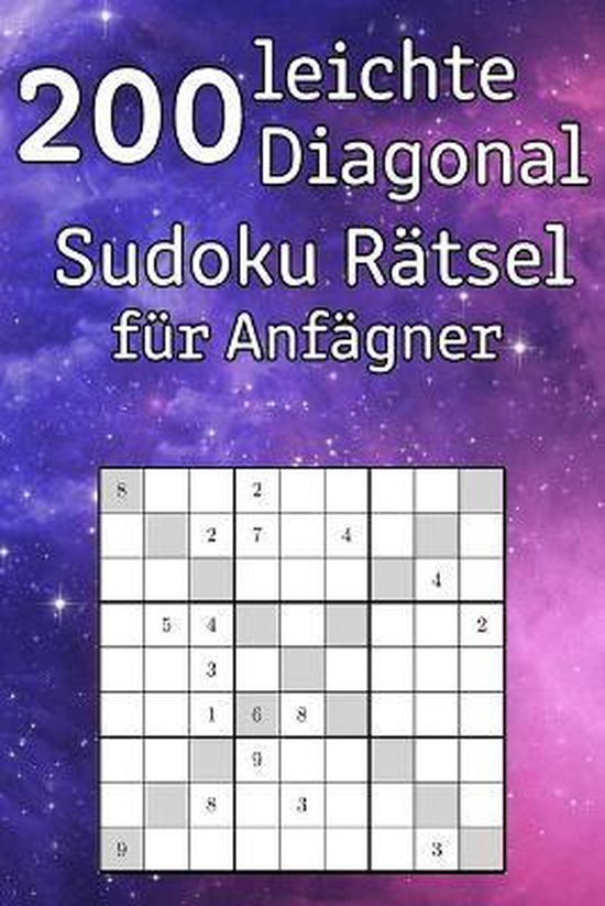 200 leichte Diagonal Sudoku Ratsel fur Anfagner