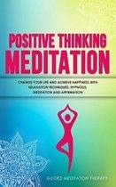 Positive Thinking Meditation