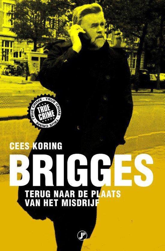 Boek cover True Crime  -   Brigges van Cees Koring (Paperback)
