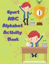Sport ABC Alphabet Activity Book