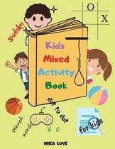 Kids Mixed Activity Book: Fun Activities Workbook Game For Everyday, Activity Workbook for Children