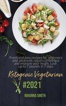 Ketogenic Vegetarian #2021