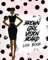 Brown Girl Vision Board Log Book