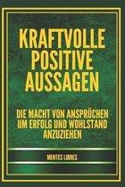 Kraftvolle Positive Aussagen