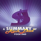 Summary of Rich Dad Poor Dad, A