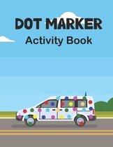 Dot Marker Activity Book: Transport