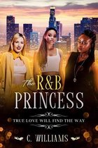 The R&B Princess: True Love Will Find The Way