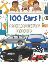 100 cars Coloring Book: 100 pages of things that go