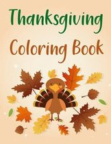 Thanksgiving Coloring Book: Thanksgiving Activity Book For Kids