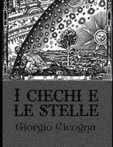 I ciechi e le stelle - Illustrata (Edizione italiana)