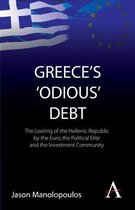 Boek cover Greeces Odious Debt van Jason Manolopoulos