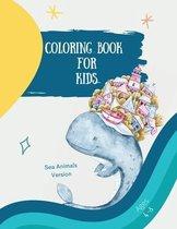 Big coloring book with sea animals: Big Coloring Book for Kids with Sea Animals