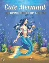 Cute Mermaid Coloring Book for Adults