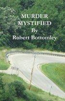 Murder Mystified
