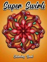 Super Swirls Coloring Book