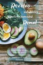 Recetas Saludables Para La Enfermedad Renal