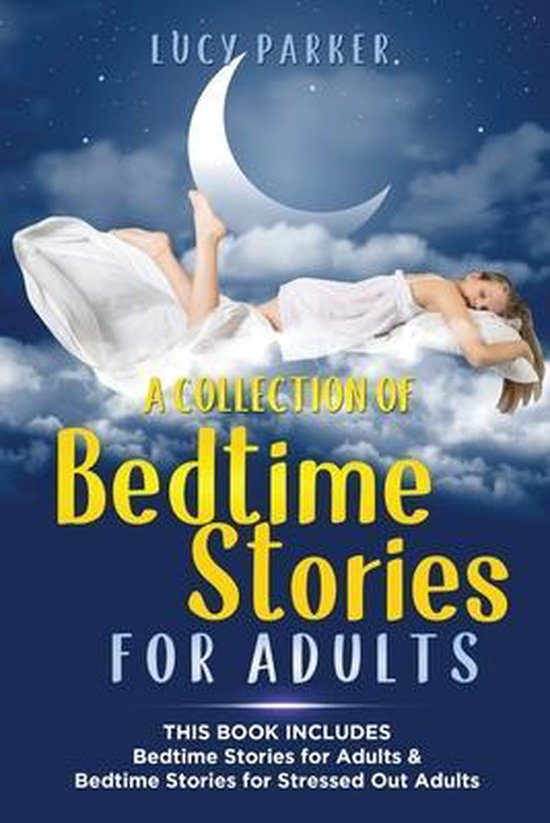 A Collection of Bedtime Stories for Adults