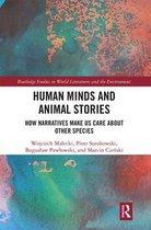 Human Minds and Animal Stories