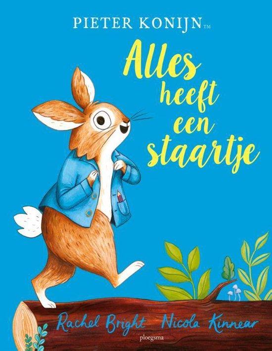 Boek cover Pieter Konijn  -   Pieter Konijn: Alles heeft een staartje van Rachel Bright (Hardcover)