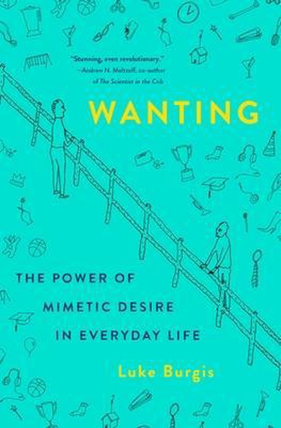 Boek cover Wanting van Luke Burgis (Hardcover)