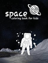 space coloring book for kids: (Planets, Rockets, space animals, space robots, Stars, Astronauts & More!), Fantastic Outer Space Coloring with Planet