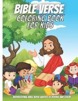Bible Verse Coloring Book For Kids: Inspirational Bible Verse Quotes to Doodle and Color.