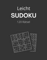 Sudoku Leicht: Sudokus für Erwachsene mit Lösungen, 9X9, Rätselbuch, Geschenkidee für Erwachsene, Jugendliche und für Großeltern und