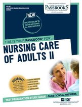 Nursing Care of Adults II, Volume 47