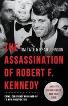The Assassination of Robert F. Kennedy: Crime, Conspiracy and Cover-Up