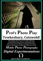 Prof's Photo Play Tewkesbury Cotswold