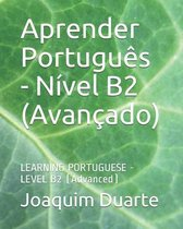 Aprender Portugues - Nivel B2 (Avancado)